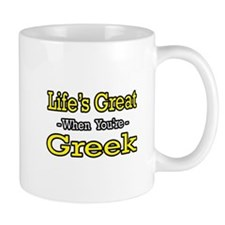 """Life's Great..Greek"" Mug"