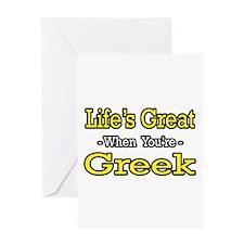 """Life's Great..Greek"" Greeting Card"