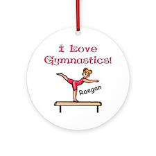 -I Love Gymnastics (Raegan) Ornament (Round)