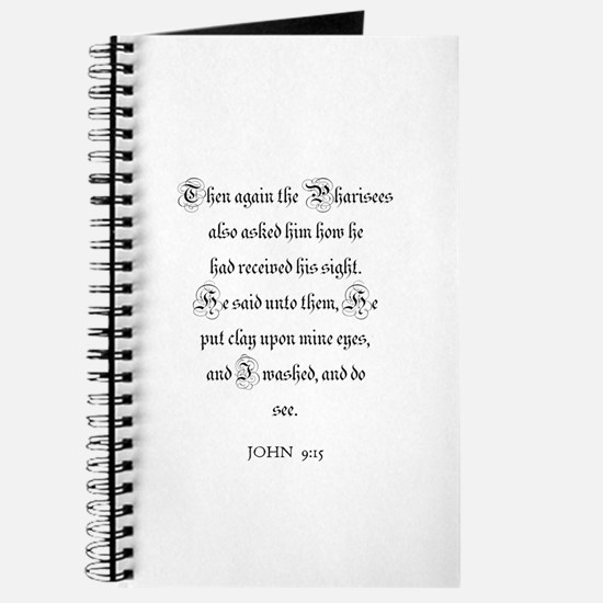 JOHN 9:15 Journal