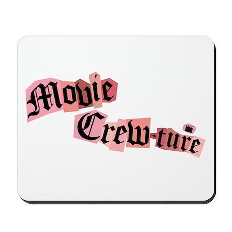 Movie Crew Mousepad