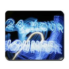 24 Hour Lounge Neon Mousepad