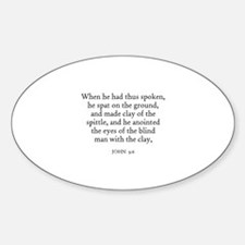 JOHN 9:6 Oval Decal