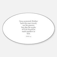 JOHN 9:3 Oval Decal