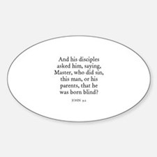 JOHN 9:2 Oval Decal