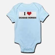 I Love Quarab Horses Infant Creeper