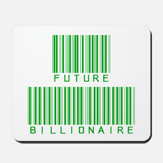 Future Billionaire Mousepad