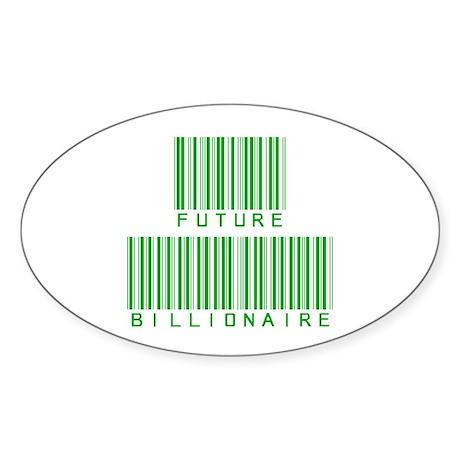 Future Billionaire Oval Sticker