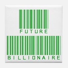 Future Billionaire Tile Coaster