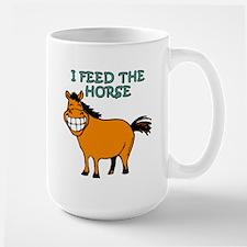 I Feed The Horse Mug