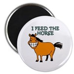 I Feed The Horse Magnet