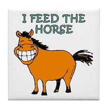 I Feed The Horse Tile Coaster