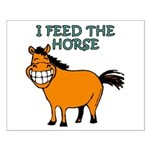 I Feed The Horse Small Poster