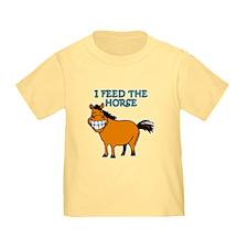 I Feed The Horse T