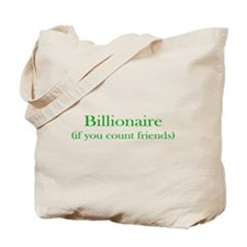 Billionaire - Friends Tote Bag