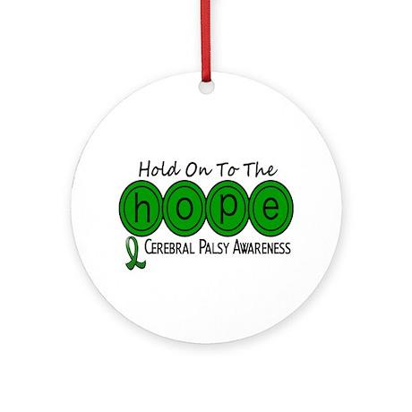 HOPE Cerebral Palsy 6 Ornament (Round)