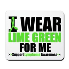 I Wear Lime Green For Me Mousepad