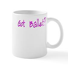 Cute Got Ballet Dance Design Mug