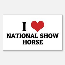 I Love National Show Horse Rectangle Decal
