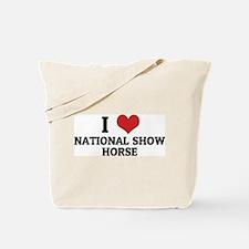 I Love National Show Horse Tote Bag