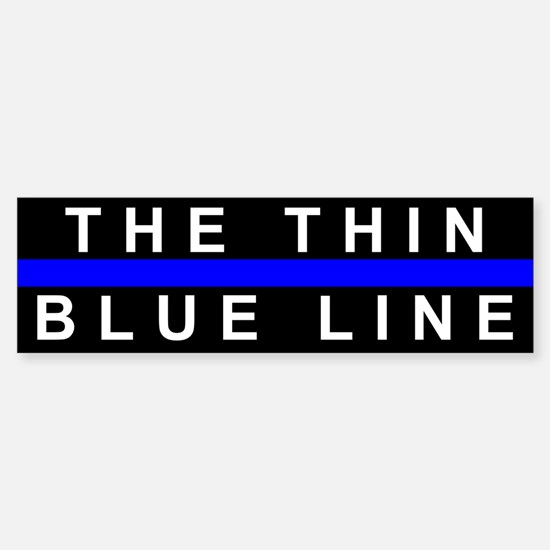 The Thin Blue Line Bumper Bumper Bumper Sticker