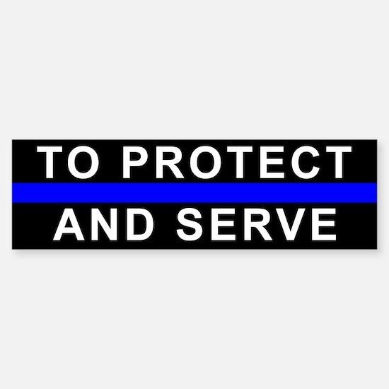 Protect and Serve Bumper Bumper Bumper Sticker
