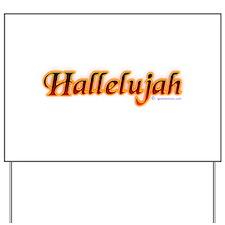 Hallelujah Yard Sign