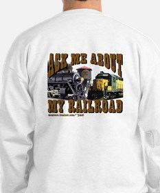 trains -Sweatshirt - Ask Me About My Railroad