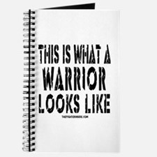 This is What a WARRIOR Looks Journal