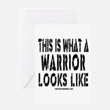 This is What a WARRIOR Looks Greeting Card