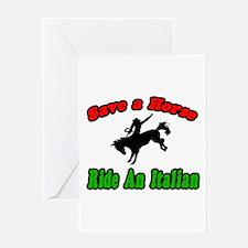 """Save Horse, Ride Italian"" Greeting Card"