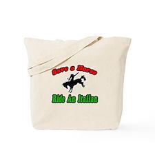 """Save Horse, Ride Italian"" Tote Bag"