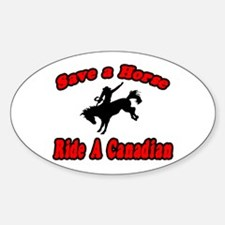 """Save Horse, Ride Canadian"" Oval Decal"