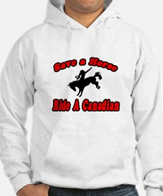 """""""Save Horse, Ride Canadian"""" Hoodie"""