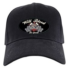 Will Bleed for Speed! Baseball Hat
