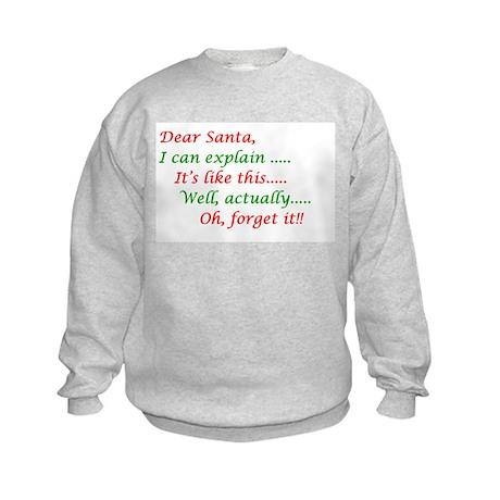 Oh, forget it!! Kids Sweatshirt