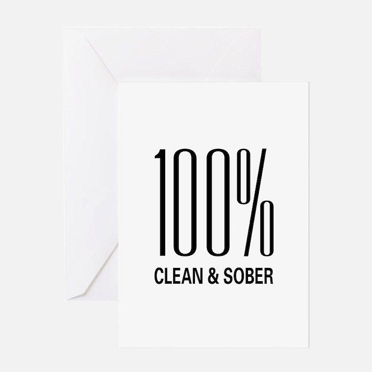 100% Clean & Sober Greeting Card