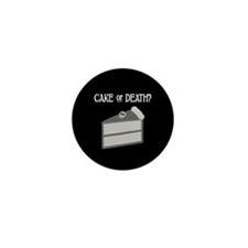 Cake or Death Mini Button (10 pack)