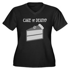Cake or Death Women's Plus Size V-Neck Dark T-Shir