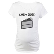 Cake or Death Shirt