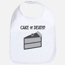 Cake or Death Bib