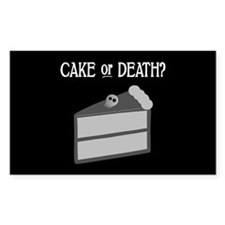Cake or Death Rectangle Decal