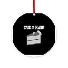 Cake or Death Ornament (Round)