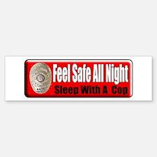 Feel Safe Bumper Bumper Bumper Sticker