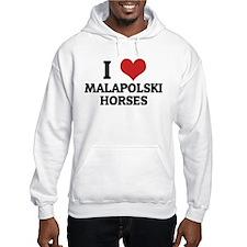 I Love Malapolski Horses Hoodie