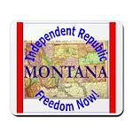 Montana-3 Mousepad