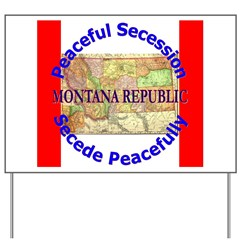 Montana-1 Yard Sign