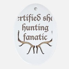 certified shed hunting Oval Ornament