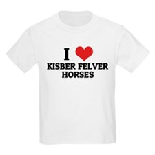 I Love Kisber Felver Horses Kids T-Shirt
