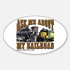 Train -Oval Sticker Ask Me About My RR